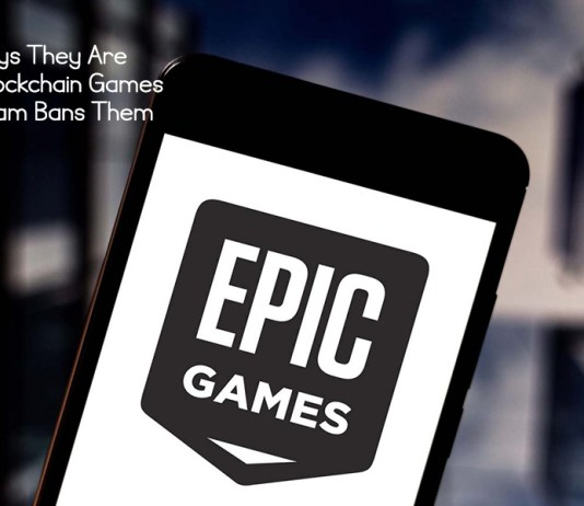Epic Says They Are Open to Blockchain Games After Steam Bans Them