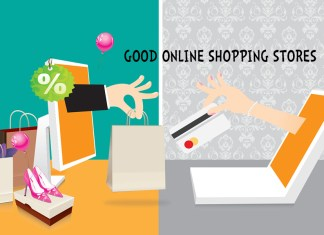 GOOD ONLINE SHOPPING STORES