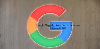 Google Allegedly Has a Plan to Dethrone Microsoft 365