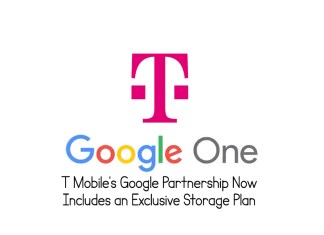 T Mobile's Google Partnership Now Includes an Exclusive Storage Plan