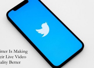 Twitter Is Making Their Live Video Quality Better
