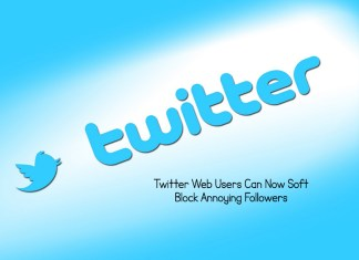 Twitter Web Users Can Now Soft Block Annoying Followers