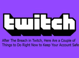After The Breach in Twitch, Here Are a Couple of Things to Do Right Now to Keep Your Account Safe