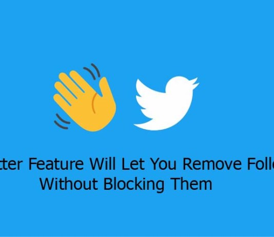 New Twitter Feature Will Let You Remove Followers Without Blocking Them