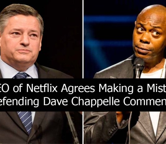 Co-CEO of Netflix Agrees Making a Mistake in Defending Dave Chappelle Comments