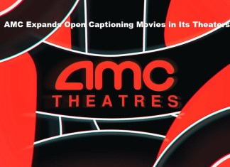 AMC Expands Open Captioning Movies in Its Theaters