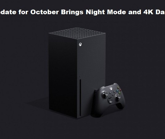 Xbox Update for October Brings Night Mode and 4K Dashboard