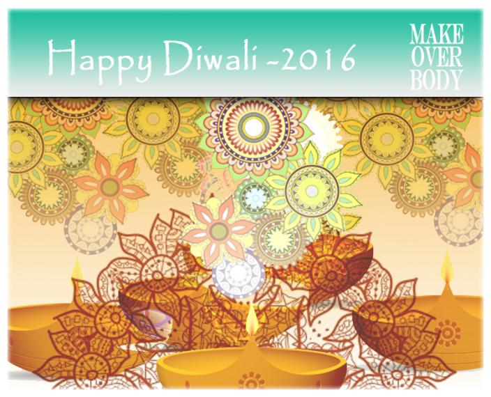 diwali 2016 makeover body