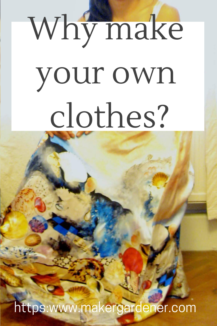 why make your own clothes?