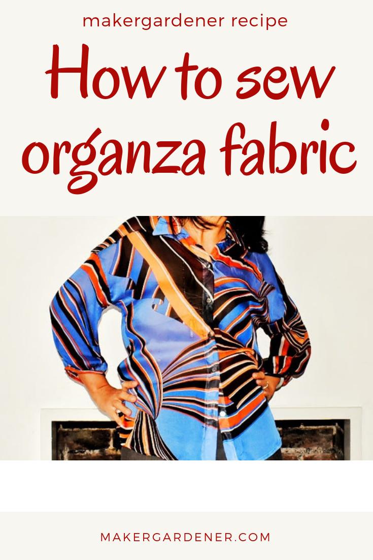 sewing organza fabric