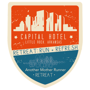 Another Mother Runner Retreat – Join Us in Little Rock!