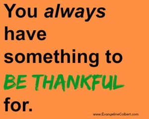 gratitude - be thankful