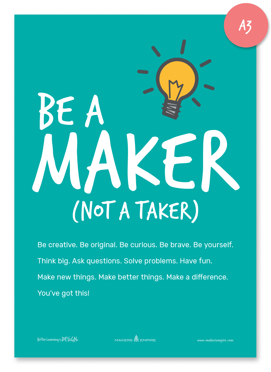 Be a Maker poster A3