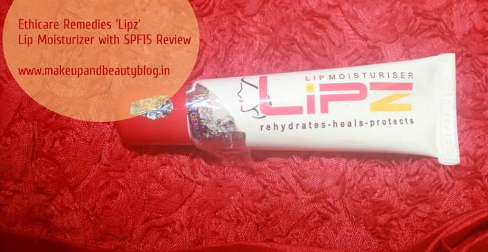 Ethicare Remedies 'Lipz' Lip Moisturizer with SPF 15 Review