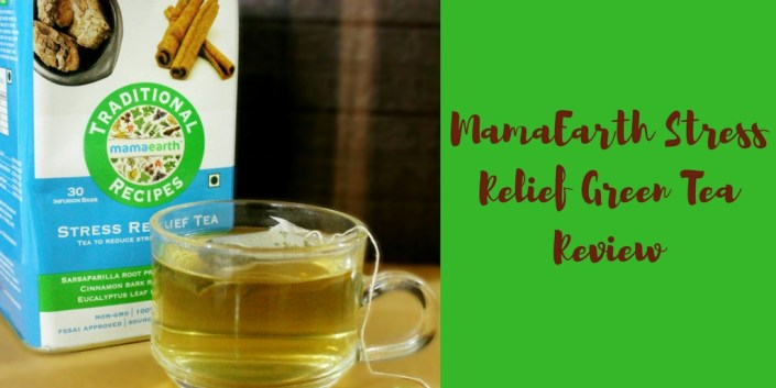MamaEarth Stress Relief Green Tea Review