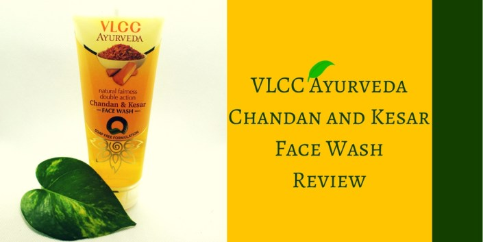 VLCC Ayurveda Chandan and Kesar Face Wash Review