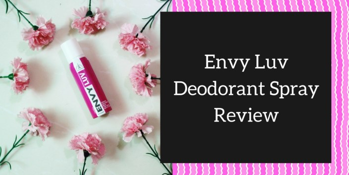 Envy Luv Deodorant Spray Review