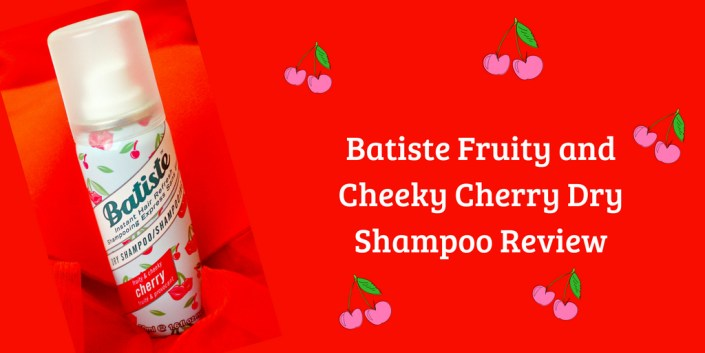 Batiste Fruity and Cheeky Cherry Dry Shampoo Review