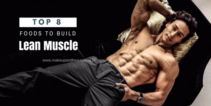 Top 8 Foods to Build Lean Muscle