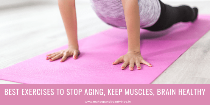 Best Exercises To Stop Aging, Keep Muscles, Brain Healthy