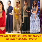 How To Wear 9 Colours Of Navratri 2019 In Bollywood Style