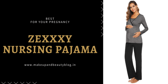 Zexxxy Nursing Pajama [Best For Your Pregnancy]