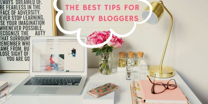 The Best Tips For Beauty Bloggers