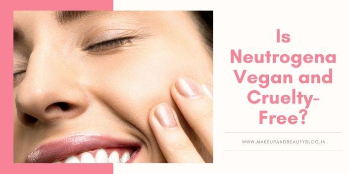 Is Neutrogena Vegan and Cruelty-Free?