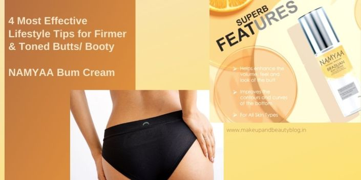 4 Most Effective Lifestyle Tips for Firmer & Toned Butts/ Booty | NAMYAA Bum Cream