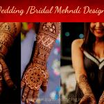 13 Latest Wedding /Bridal Mehndi Designs Of 2021