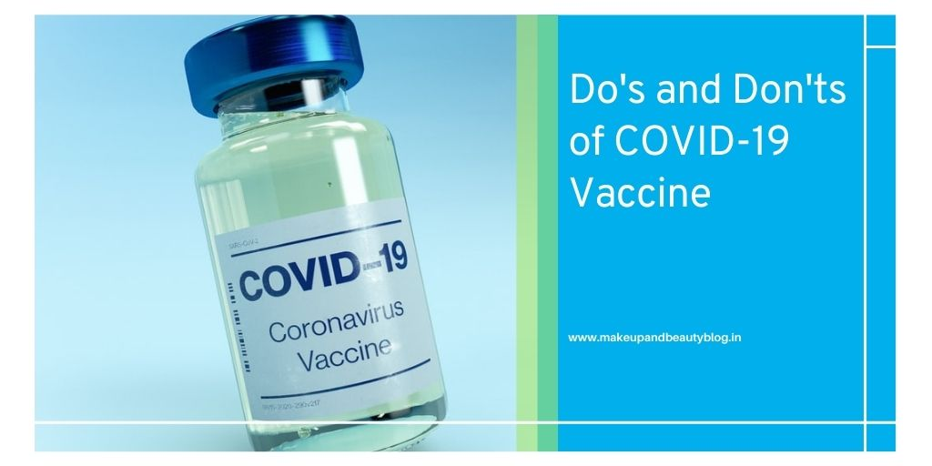 Do's and Don'ts of COVID Vaccine