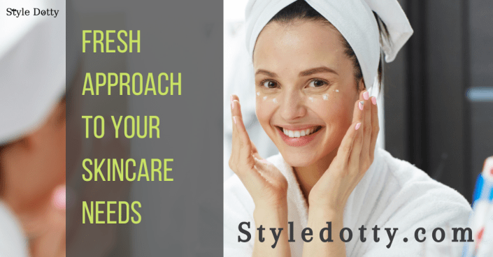 Your Skincare routine with Style Dotty