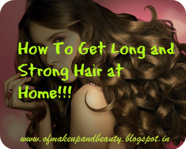 How To Get Long and Shiny Hair