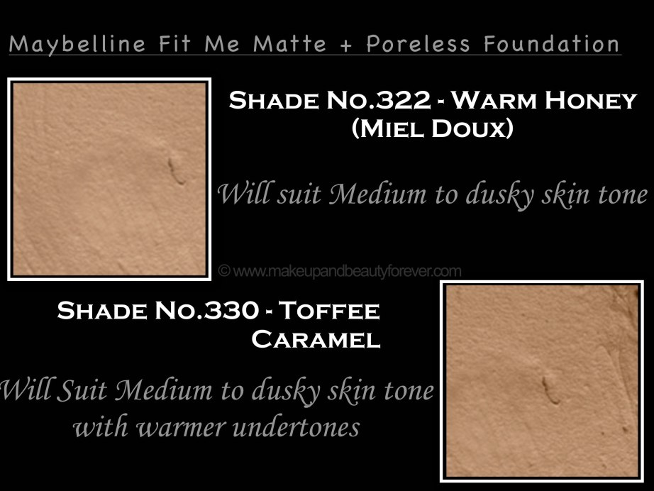 Maybelline Fit Me Warm Honey Toffee Caramel Matte Poreless Foundation Review Shades Swatches