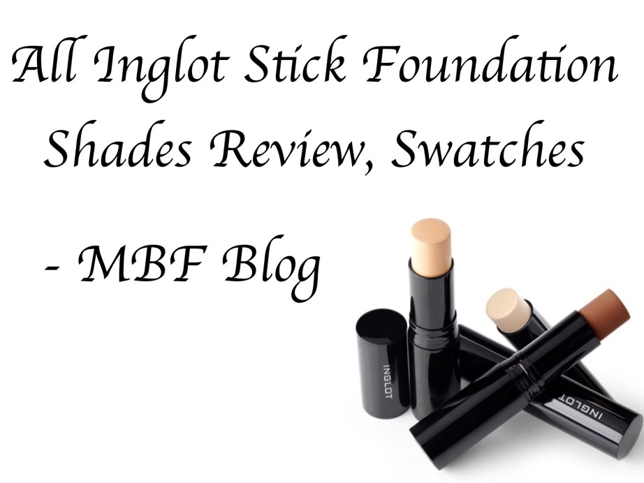 All Inglot Stick Foundation Shades Review Swatches 101 102 103 104 105 106 107 108 109 110 111 112 113 114 115 116 117 mbf blog
