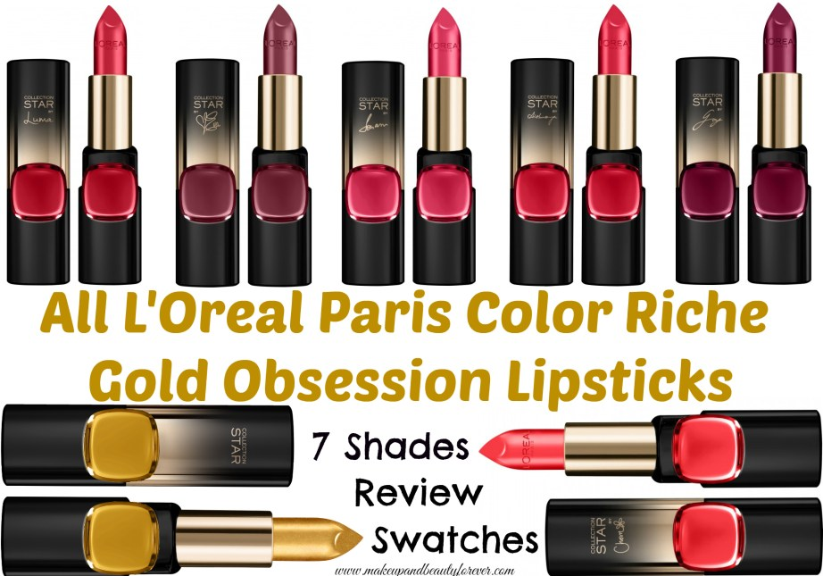 All L'Oreal Color Riche Gold Obsession Lipsticks 7 Shades Review, Swatches Plum Gold, Rouge Gold, Scarlet Gold, Le Gold, Rose Gold, Mocha Gold, Coral Gold MBF