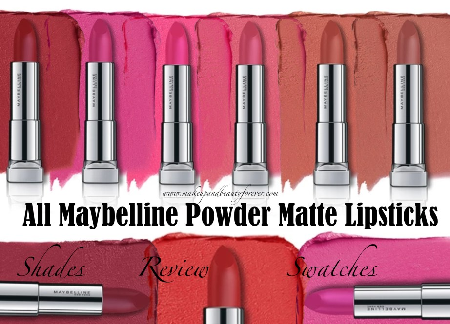 All Maybelline Powder Matte Lipsticks Shades Review, Swatches Make me Blush, Technically pink, Orange Shot, Plum Perfection, Pink Shot, Cherry Chic, Get Red dy, Up to Date MBF