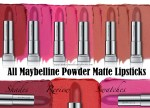 All Maybelline Powder Matte Lipsticks Shades Review, Swatches