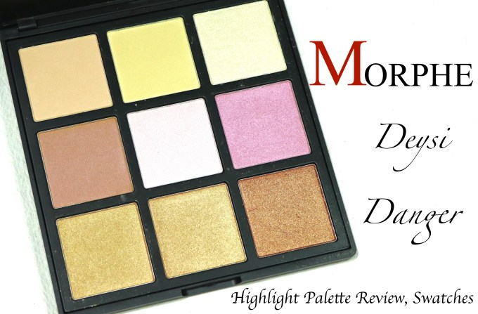 Morphe Deysi Danger Highlight Palette Review, Swatches