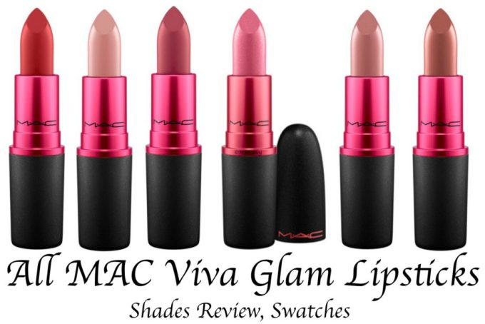 All MAC Viva Glam Lipsticks Shades Review, Swatches MAC Viva Glam 1, 2, 3, 4, 5, 6 Permanent and Limited Edition