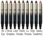 All L'Oreal Color Riche Le Stylo Smoky Eye Shadows Shades Review, Swatches