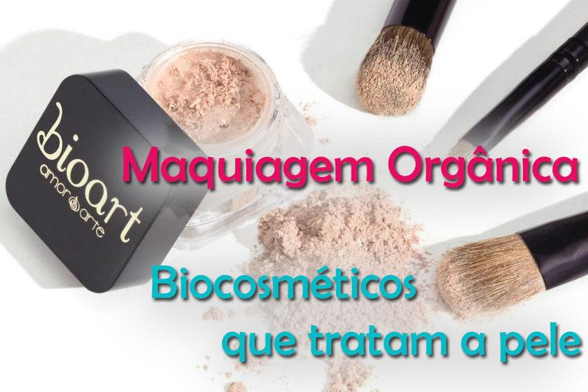 Maquiagem Orgânica- Biocosméticos que tratam a pele