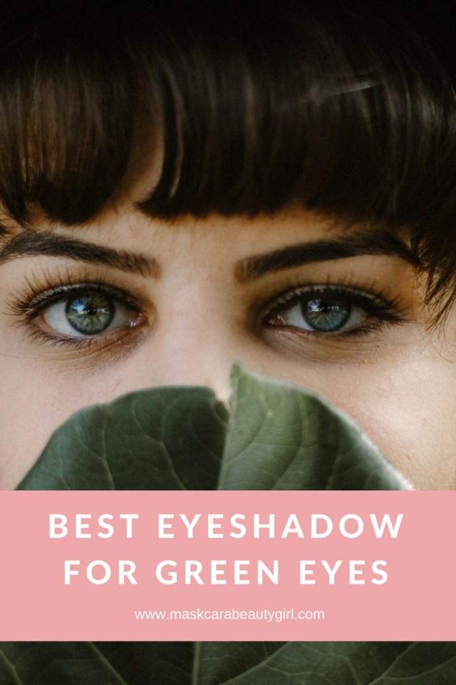Best Makeup Eyes Best Eyeshadow For Green Eyes With Maskcara Makeup Maskcara Beauty