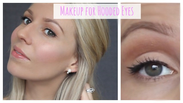 Makeup For Hooded Eyes Everyday Makeup Tutorial For Hooded Eyes Natural Makeup Youtube