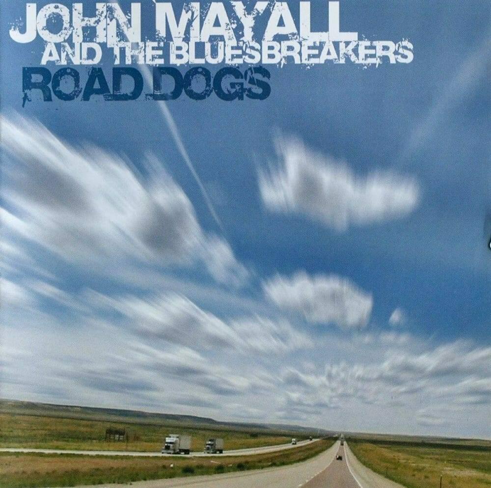 John Mayall - Road Dogs - Front