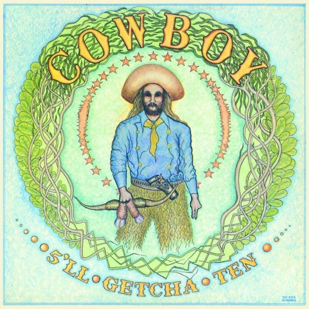 Cowboy 5'll Getcha Ten