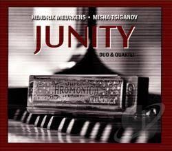Junity Hendrik Meurkens & Misha Tsiganov Duo and Quartet