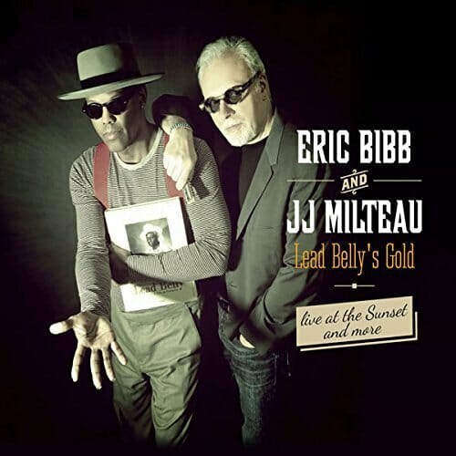 EricBibb-JJMilteau-LeadBelly