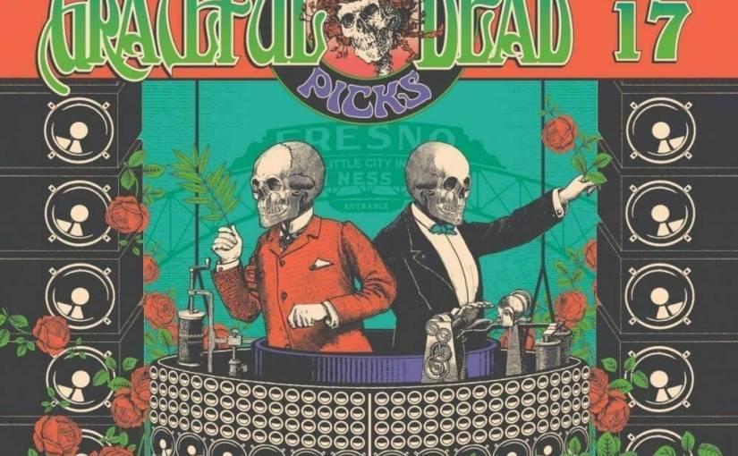 """Grateful Dead """"Dave's Picks Vol. 17"""" Fresno, CA 7/19/1974 <3CD's>"""