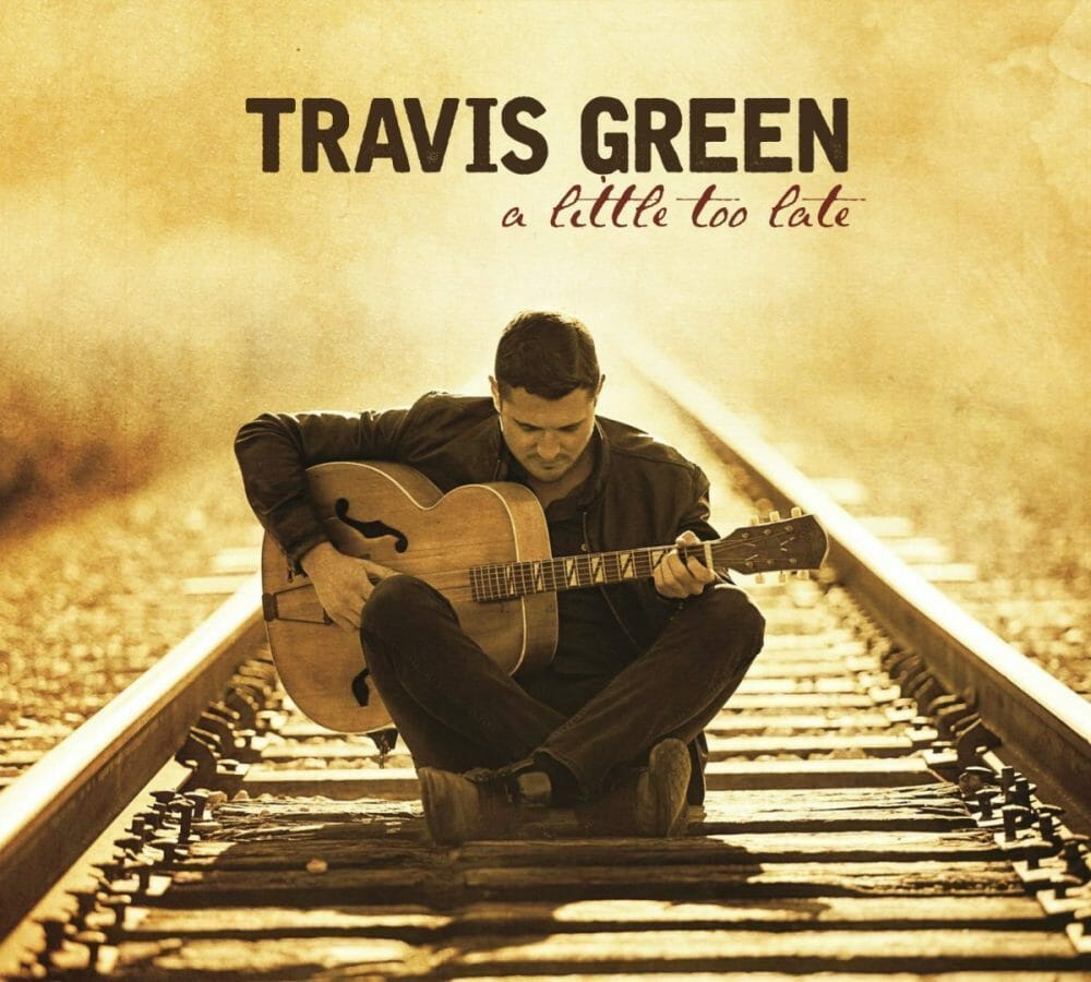Travis Green-  'A Little Too Late'